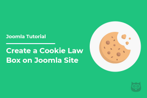 How to Create a Cookie Law Box on Joomla Site
