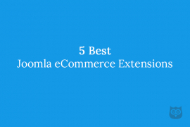 5 Best Joomla eCommerce Extensions
