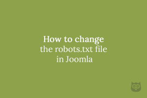 How to change the robots.txt file in Joomla