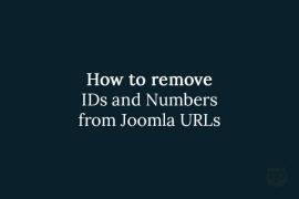 How to remove IDs and Numbers from Joomla URLs