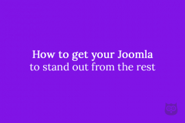How to get your Joomla to stand out from the rest