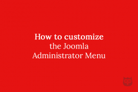 How to customize the Joomla Administrator Menu