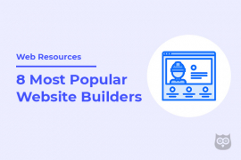8 Most Popular Website Builders of 2020 That Deserve Your Attention