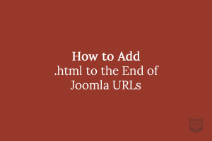 How to Add .html to the End of Joomla URLs