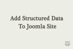 How to add Structured Data to your Joomla site