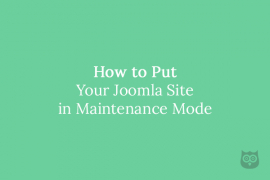 How to Put Your Joomla Site in Maintenance Mode