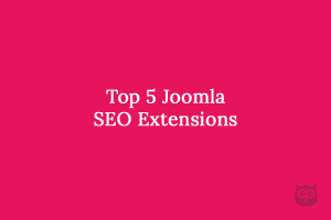 Top 5 Joomla SEO Extensions