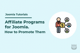 Affiliate Programs for Joomla- How to Promote Them