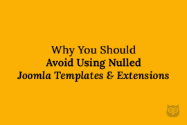 15 Reasons Why You Should Avoid Using Nulled Joomla Themes or extensions