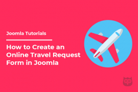 How to Create an Online Travel Request Form in Joomla