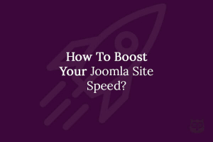 12+ Ways to Speed Up Your Joomla Website and Improve Conversion by 9%
