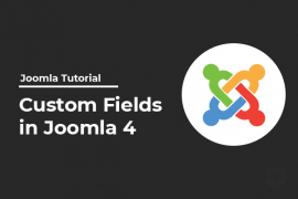 Joomla 4 Custom Fields - Extend Joomla To Next Level