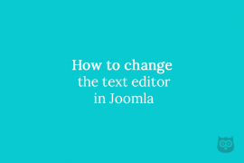 How to change the text editor in Joomla