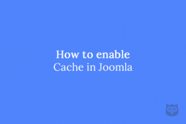 How to enable Cache in Joomla
