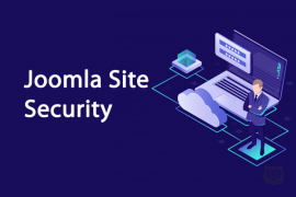 Ultimate Joomla Security Guide - How To Keep Your Joomla Site Secure