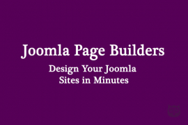 Joomla Page Builders - Design Your Joomla Sites in Minutes