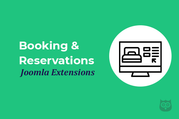 Best Booking & Reservations Joomla Extensions of 2020