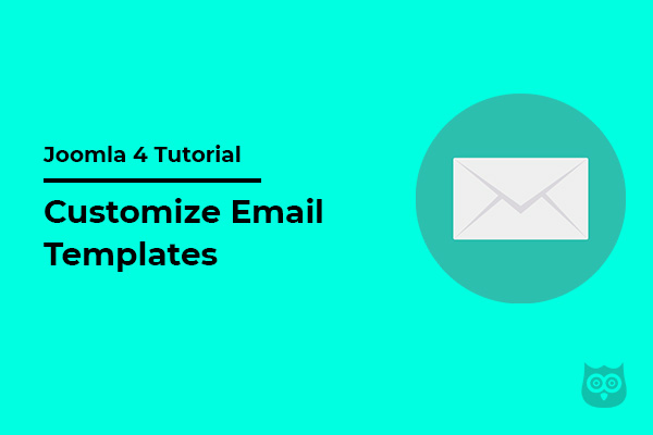 How to Customize Email Templates in Joomla 4?