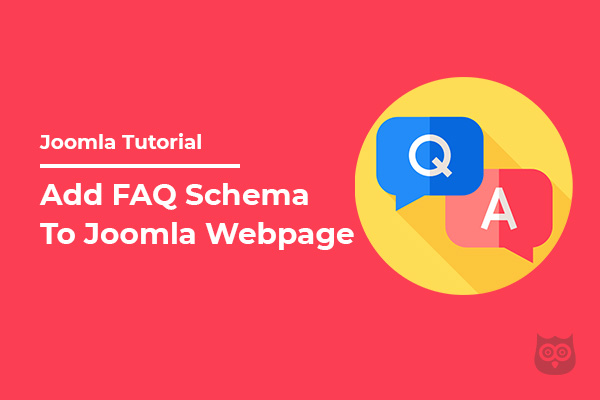 How to Add FAQ Schema on Your Joomla Site?
