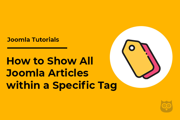 How to Show All Joomla Articles within a Specific Tag
