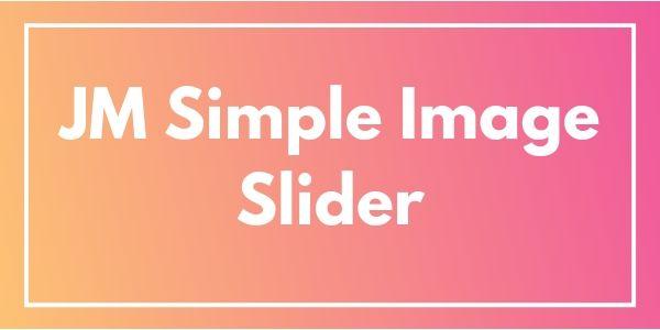 JM_Simple_Image_Slider.jpg