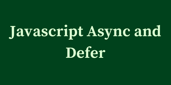 Javascript Async and Defer