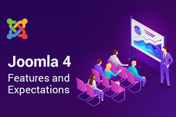 Joomla 4 - Features and Expectations