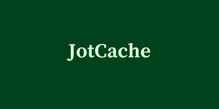 JotCache