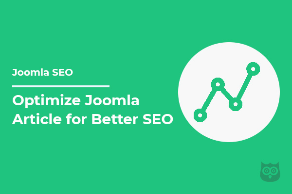 How to Optimize Joomla Article for Better SEO?