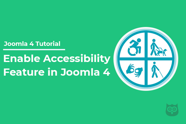 How to Enable Accessibility Feature on Joomla 4 Website?