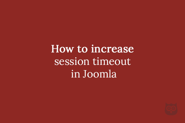 How to increase session timeout in Joomla