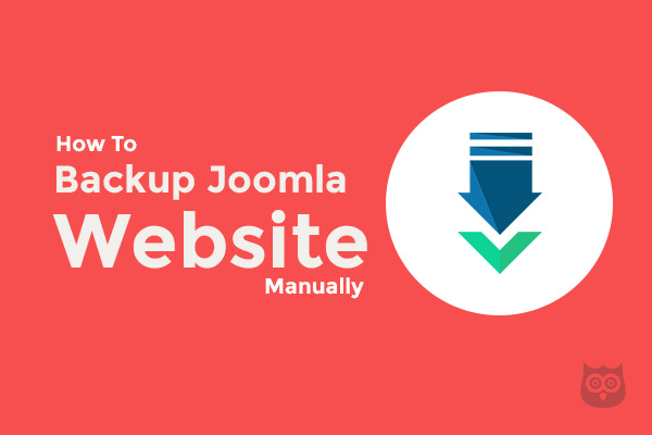 How to Take Full Joomla Website Backup Without Any Extensions