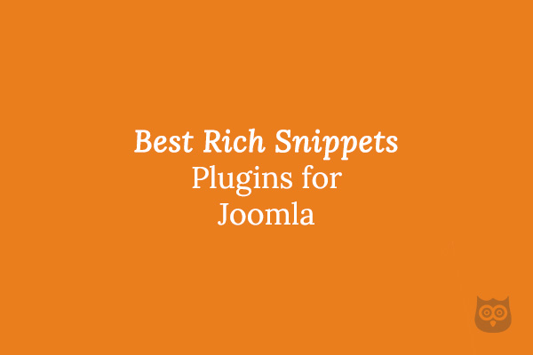 Best Rich Snippets aka Schema Plugins for Joomla