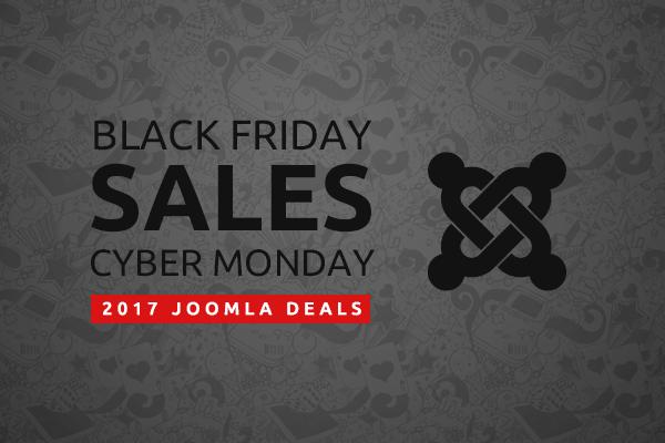 Black Friday / Cyber Monday 2017 Joomla Deals – Big Savings