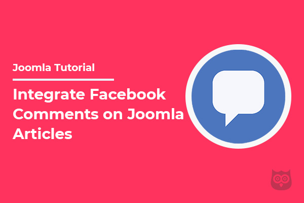 How to Integrate Facebook Comments on Joomla Site?
