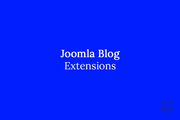 5 Best Joomla Blog Extensions