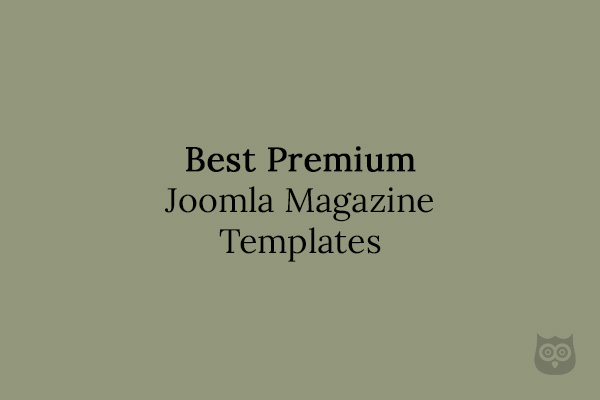 10+ Awesome Premium Magazine Joomla Templates Of 2019