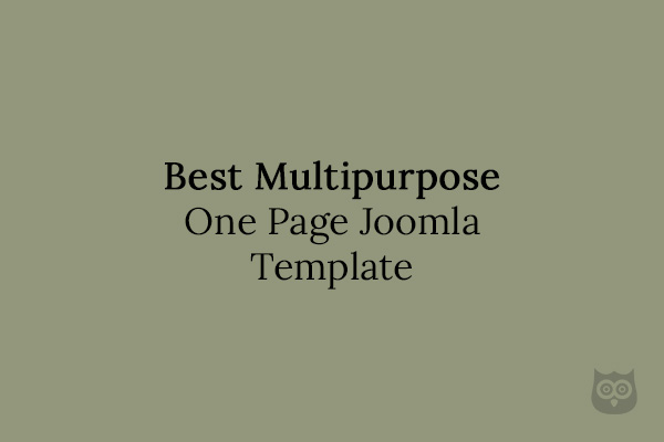10 Best Multipurpose One Page Joomla Templates in 2018